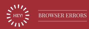 Browser Errors